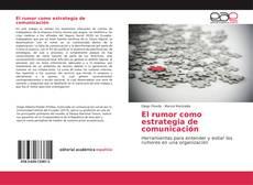 Обложка El rumor como estrategia de comunicación