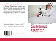 Trombocitopenia Inmune Primaria. Diagnóstico y Tratamiento的封面