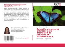 Portada del libro de Adopción de mejores prácticas en la prestación de servicios de infraestructura