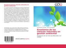 Portada del libro de Enseñanza de las ciencias naturales en gestión ambiental