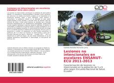 Portada del libro de Lesiones no intencionales en escolares ENSANUT-ECU 2011-2013