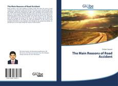 Bookcover of The Main Reasons of Road Accident