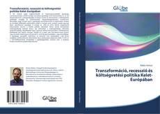 Transzformáció, recesszió és költségvetési politika Kelet-Európában kitap kapağı