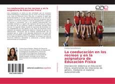 Обложка La coeducación en los recreos y en la asignatura de Educación Física