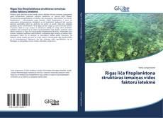 Обложка Rīgas līča fitoplanktona struktūras izmaiņas vides faktoru ietekmē