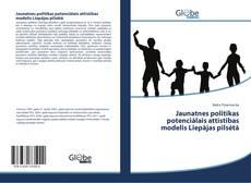 Jaunatnes politikas potenciālais attīstības modelis Liepājas pilsētā kitap kapağı
