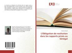 L'Obligation de restitution dans les rapports privés au Sénégal kitap kapağı