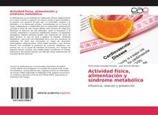 Portada del libro de Actividad física, alimentación y síndrome metabólico