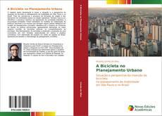 Bookcover of A Bicicleta no Planejamento Urbano