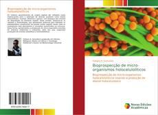 Capa do livro de Bioprospecção de micro-organismos holocelulolíticos