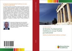 Bookcover of O Direito Fundamental Coletivo e a sua Tutela Jurisdicional