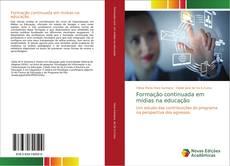 Bookcover of Formação continuada em mídias na educação