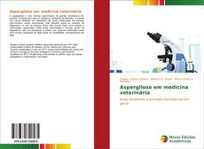 Borítókép a  Aspergilose em medicina veterinária - hoz