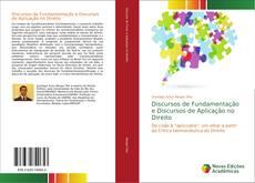 Capa do livro de Discursos de Fundamentação e Discursos de Aplicação no Direito