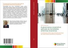 Bookcover of A governança corporativa aplicada às sociedades anônimas brasileiras