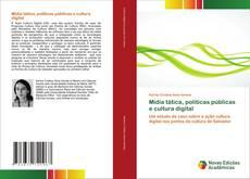 Capa do livro de Mídia tática, políticas públicas e cultura digital