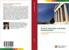 Bookcover of Graves violações a direitos fundamentais