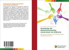 Bookcover of Avaliação do desenvolvimento vocacional na infância