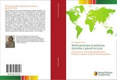Multinacionais brasileiras durante o governo Lula的封面