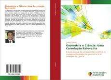 Capa do livro de Geometria e Ciência: Uma Correlação Relevante