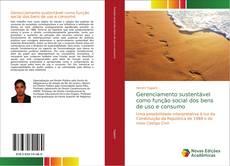 Capa do livro de Gerenciamento sustentável como função social dos bens de uso e consumo