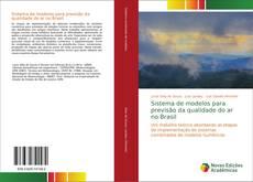 Bookcover of Sistema de modelos para previsão da qualidade do ar no Brasil