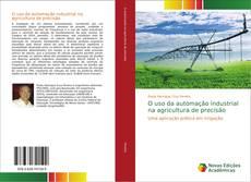 Capa do livro de O uso da automação industrial na agricultura de precisão