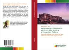 Capa do livro de Valores organizacionais na administração de uma Universidade Federal