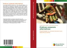 Bookcover of Práticas corporais alternativas