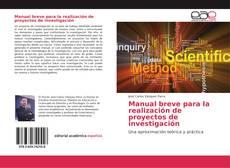 Manual breve para la realización de proyectos de investigación