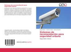 Bookcover of Sistemas de recomendación para seguridad urbana
