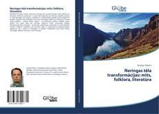 Capa do livro de Neringas tēla transformācijas: mīts, folklora, literatūra
