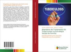 Обложка Abandono do Tratamento da Tuberculose na Estratégia Saúde da Família