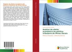 Portada del libro de Análise do efeito econômico da política tributária de Minas Gerais
