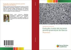 Capa do livro de Evolução crustal dos terrenos granito-greenstone de Manica