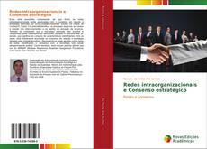 Portada del libro de Redes intraorganizacionais e Consenso estratégico