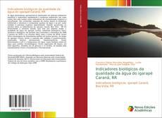 Bookcover of Indicadores biológicos da qualidade da água do igarapé Caranã, RR