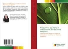 """Buchcover von Fitoquímica e potencial antioxidante de """"Bauhinia longifolia"""""""