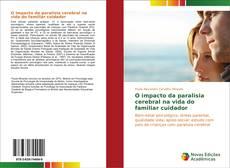 Bookcover of O impacto da paralisia cerebral na vida do familiar cuidador