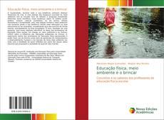 Capa do livro de Educação física, meio ambiente e o brincar