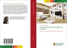O CAD aplicado ao Projeto do Produto kitap kapağı