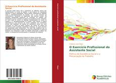 Copertina di O Exercício Profissional do Assistente Social