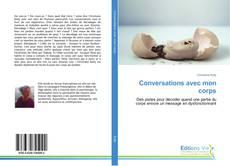 Portada del libro de Conversations avec mon corps