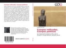 Bookcover of Cuerpos reificados. Cuerpos políticos