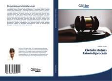 Обложка Cietušā statuss kriminālprocesā