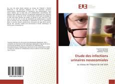 Bookcover of Etude des infections urinaires nosocomiales