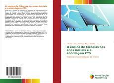 Capa do livro de O ensino de Ciências nos anos iniciais e a abordagem CTS