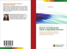 Bookcover of Breves considerações sobre a dignidade humana