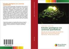 Capa do livro de Estudos geológicos em cavernas quartzíticas
