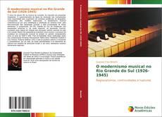 Portada del libro de O modernismo musical no Rio Grande do Sul (1926-1945)
